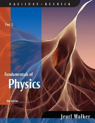 Fundamentals of Physics: Part 2