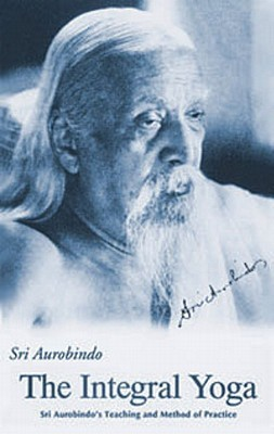 Integral Yoga: Teaching and Method of Practice