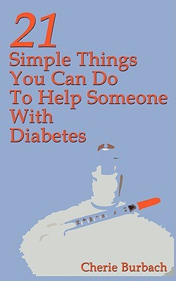 Descargas gratuitas de libros electrónicos para netbook 21 Simple Things You Can Do to Help Someone with Diabetes