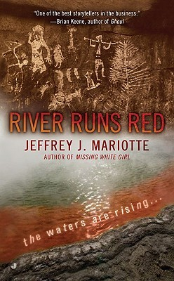 River Runs Red by Jeffrey J. Mariotte