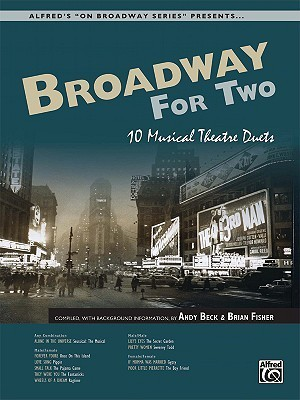 Broadway for Two: 10 Musical Theatre Duets, Book & CD