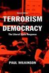 Terrorism Versus Democracy: The Liberal State Response