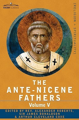 Fathers of the Third Century by Alexander Roberts