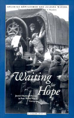 Waiting for Hope: Jewish Displaced Persons in Post-World War II Germany DJVU EPUB 978-0810114777