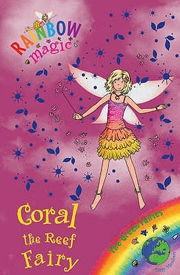 Coral The Reef Fairy (Rainbow Magic: The Green Fairies, #4)