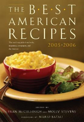 The Best American Recipes 2005-2006 by Molly Stevens