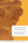 Christianity at Corinth: The Quest for the Pauline Church