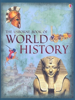 The Usborne Book of World History by Anne Millard