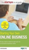 Starting Your Own Online Business by Kim Benjamin
