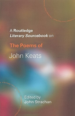 Poems of John Keats: A Sourcebook