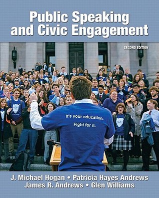 Public Speaking and Civic Engagement by J. Michael Hogan