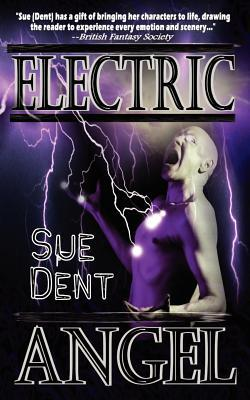 Electric Angel by Sue Dent