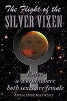The Flight of the Silver Vixen: An All-Girl Action Adventure in Deep Space