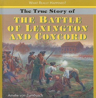 The True Story of the Battle of Lexington and Concord