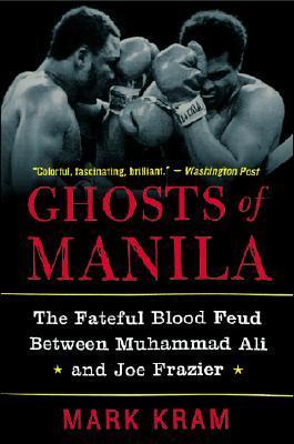 Ghosts of Manila by Mark Kram