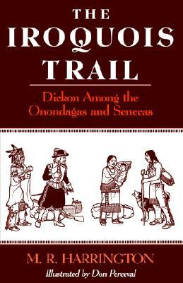 the-iroquois-trail-dickon-among-the-onondagas-and-senecas