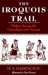 The Iroquois Trail: Dickon among the Onondagas and Senecas