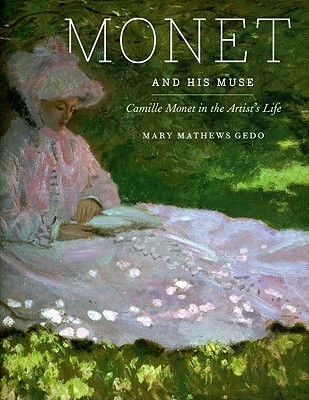 Monet and His Muse: Camile Monet in the Artist's Life
