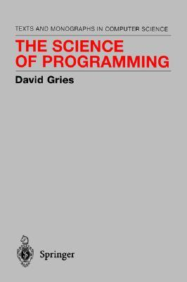 The Science of Programming