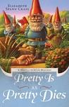 Pretty is as Pretty Dies (Myrtle Clover Mysteries, #1)