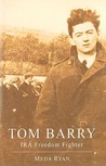 Tom Barry Column Commander and IRA Freedom Fighter