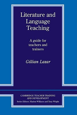 Literature and Language Teaching: A Guide for Teachers and Trainers
