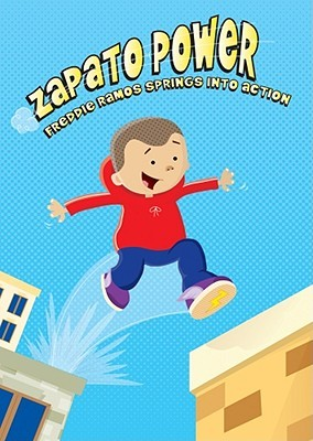 Freddie Ramos Springs into Action (Zapato Power, #2)