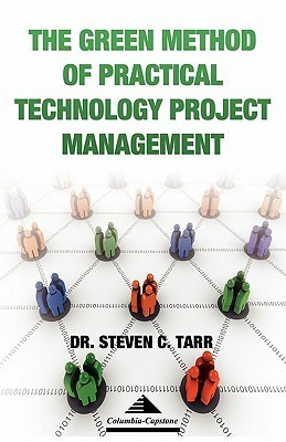 The Green Method of Practical Technology Project Management