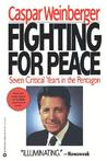 Fighting for Peace: Seven Critical Years in the Pentagon