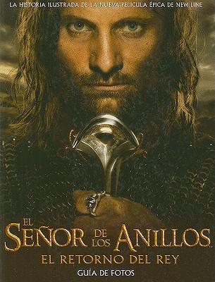 El señor de los anillos: El retorno del rey (Guía de fotos, #3)