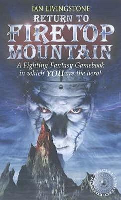 Return to Firetop Mountain (Fighting Fantasy: Reissues 1, #16)