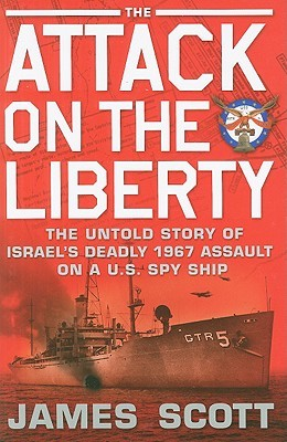 The attack on the liberty the untold story of israels deadly 1967 6258562 fandeluxe Gallery