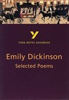 York Notes Advanced: Selected Poems Of Emily Dickinson (York Notes Advanced)