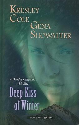 Deep Kiss of Winter(Alien Huntress 3.5)