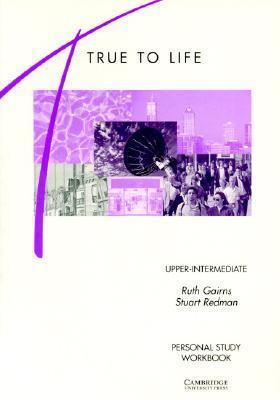 True to Life, Upper-Intermediate: Personal Study Workbook