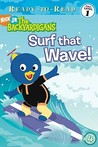 Surf That Wave! (Backyardigans Ready-to-Read)