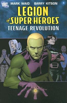 Legion of Super-Heroes, Vol. 1: Teenage Revolution
