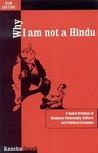 Why I Am Not a Hindu by Kancha Ilaiah