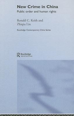 New Crime in China: Public Order and Human Rights