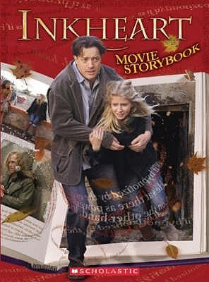 Inkheart: Movie Storybook. Adapted by Sonia Sander