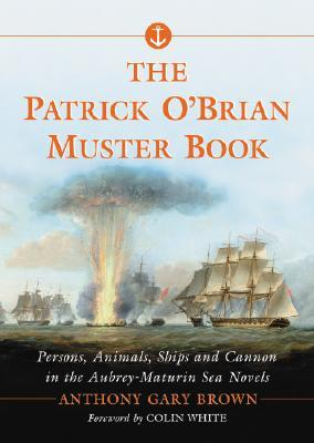 The Patrick O'Brian Muster Book by Anthony Gary Brown