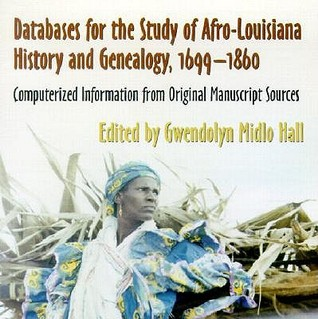 Databases For The Study Of Afro Louisian...