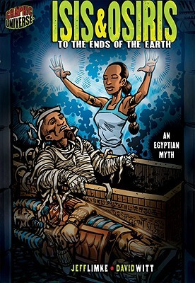 Isis & Osiris: To the Ends of the Earth [an Egyptian Myth]
