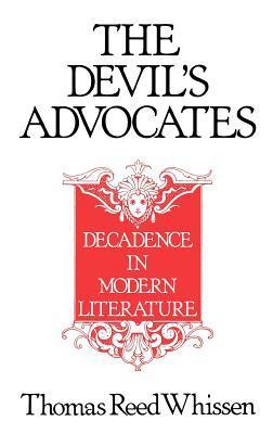 The Devil's Advocates: Decadence in Modern Literature