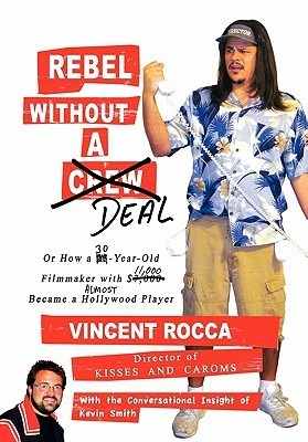 Rebel Without a Deal, or How a 30-Year-Old Filmmaker With $11,000 Almost Became a Hollywood Player