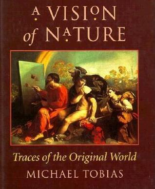 A Vision of Nature: Traces of the Original World