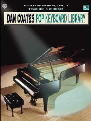 Teacher's Choice! Dan Coates Pop Keyboard Library, Bk 2
