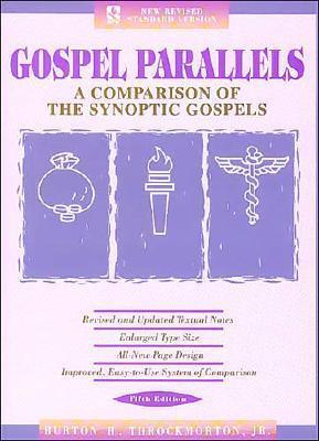 Gospel Parallels: A Comparison of the Synoptic Gospels, NRSV