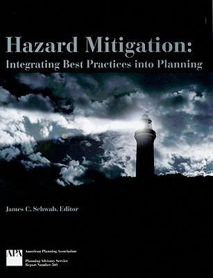 Hazard Mitigation: Integrating Best Practices Into Planning