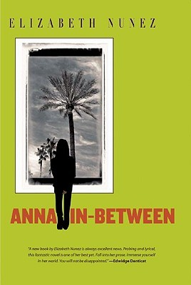 Anna In-Between by Elizabeth Nunez